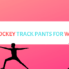 Jockey Track Pants for Ladies